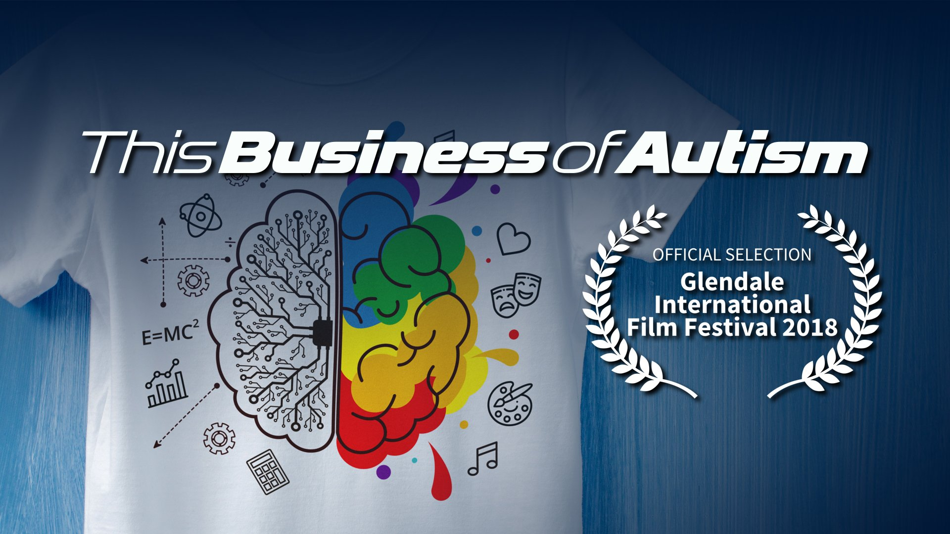 this business of autism official selection 2018 glendale international film festival
